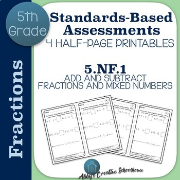 5.NF.1 Add and Subtract Fractions Assessments Set
