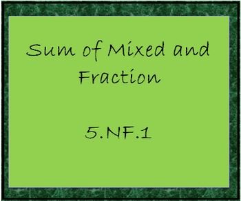 5.NF.1 Sum of Fraction and Mixed, Multiple Answer Worksheet