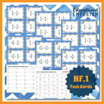 5.NF.1 Task Cards: Adding and Subtracting Fractions Task Cards 5.NF.1 Centers