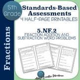 5.NF.2 Assessments Adding and Subtracting Fractions Word Problems