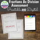5.NF.3 (Fractions as Division) Assessment