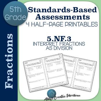 5.NF.3 Interpreting Fractions as Division Assessments Set