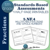5.NF.4 Assessments Multiplying Fractions by Whole Numbers