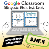 ⭐ AUTOMATICALLY GRADED ⭐ 5.NF.4 Google Classroom Task Cards: Multiply Fractions