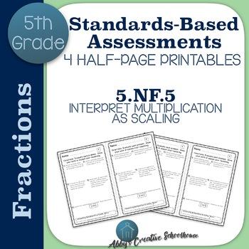 5.NF.5 Interpreting Multiplication as Scaling Assessments Set