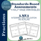 5.NF.5 Assessments Interpreting Multiplication as Scaling