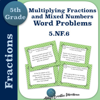 5.NF.6 Task Cards Multiplying Fractions and Mixed Number Word Problems