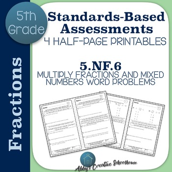 5.NF.6 Multiplying Fractions and Mixed Numbers Word Problems Assessments Set