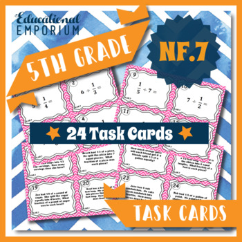 5.NF.7 Task Cards: Dividing with Unit Fractions Task Cards