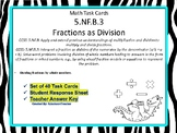 5.NF.B.3 Task Cards: Fractions as Division
