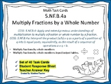 5.NF.B.4a Task Cards: Multiply Fractions by a Whole Number