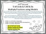 5.NF.B.4b & 5b Task Cards: Multiply Fractions using Models