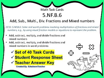 5.NF.B.6 Task Cards: Add, Sub, Multi, Div. fractions and Mixed Numbers