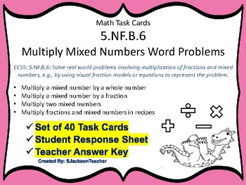 5.NF.B.6 Task Cards: Multiply Mixed Numbers Word Problems
