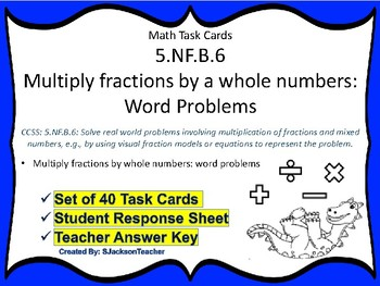5.NF.B.6 Task Cards: Multiply fractions by whole numbers Word Problems