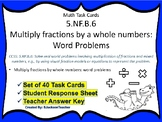 5.NF.B.6 Task Cards: Multiply fractions by whole numbers W