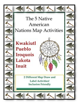 5 Native American Nations Map Activity