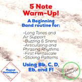 5 Note Warm-Up: A Beginning Band Fundamentals Routine