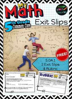 5.OA.1 - Order of Operations - 2 FREE Exit Slips & Rubric