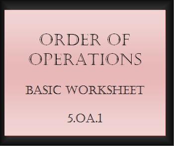 5.OA.1 Order of Operations Basic Worksheet