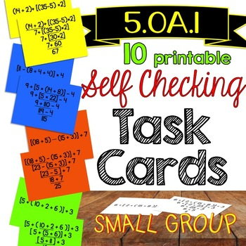 5.OA.1 Order of Operations *Self Checking* TASK CARDS {Small Group}