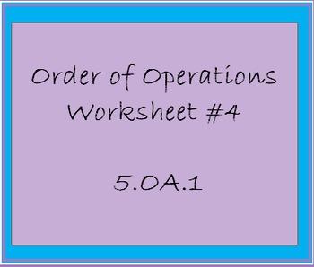 5.OA.1 Order of Operations Worksheet #4