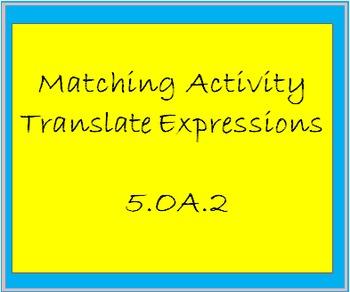 5.OA.2  Matching Activity-Translate Words into Mathematica