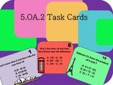 5.OA.2 Task Cards