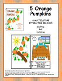 5 Orange Pumpkins - An Interactive Big Book