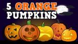 5 Orange Pumpkins (video)