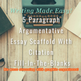 5 Paragraph Argumentative Essay Scaffold With Citation Fill-In-The-Blanks