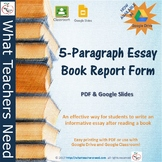 5-Paragraph Essay Book Report Form- Now With Google Drive Option*