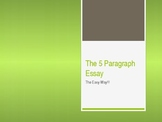 5 Paragraph Essay - Power Point