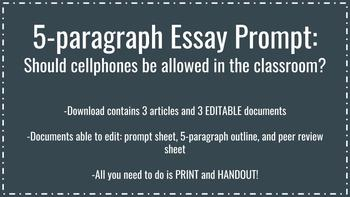 5-Paragraph Essay Prompt- Cell Phones in the Classroom - Articles Included