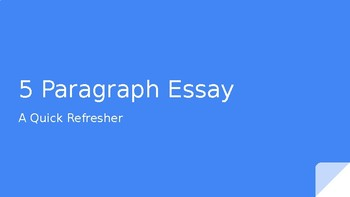 5 Paragraph Essay  Refresher