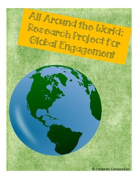 5 Paragraph Essay Research Project: All Around the World Global Engagement