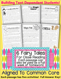 6 Fairy Tales/Literature Passages Close Reading HW Assessments CC Aligned TDQ's