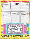 6 Fairy Tales/Literature Passages Close Reading HW Assessments CC Aligned TDQ's