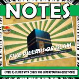 5 Pillars of Islam Qur'an, Sunna, PowerPoint Notes