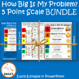 5 Point Scale How Big Is My Problem BUNDLE