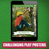 Poster Pack - Challenging Play Theme for Childcare, PreK,