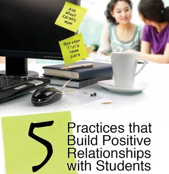 5 Practices That Build Positive Relationships With Students