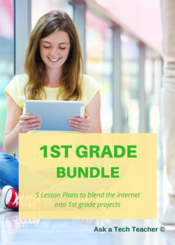 5 Projects to Integrate Tech into 1st Grade With Web Resources