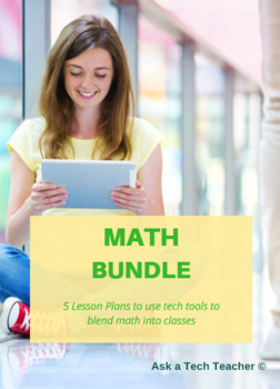 5 Projects to Integrate Technology in Math Lessons