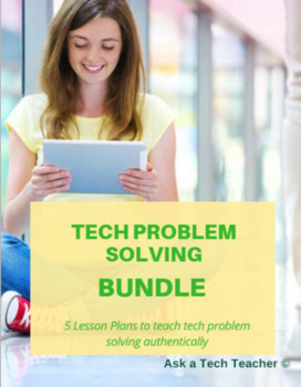 5 Projects to Teach Problem Solving with Technology
