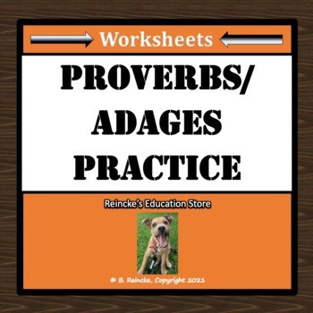 Proverbs/Adages Worksheets (5 total)