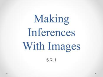 5.RI.1 Inferences Unit using Google