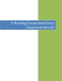 5 Reading Forms that Every Classroom Needs