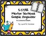5-STAR Mentor Sentence Graphic Organizer for Interactive N