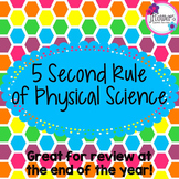 5 Second Rule of Physical Science! Great for the end of th